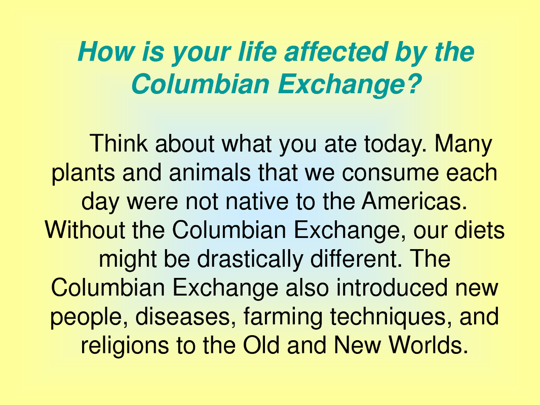 Positive and negative effects of the columbian exchange essay